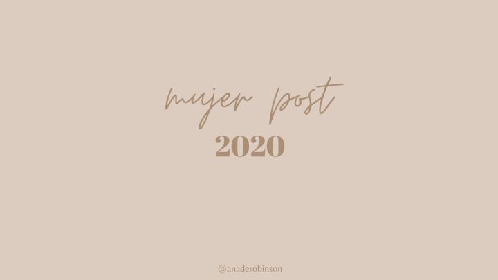 Mujer post 2020